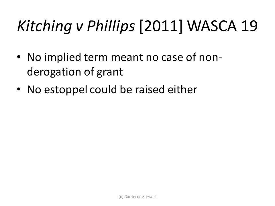 Kitching v Phillips [2011] WASCA 19
